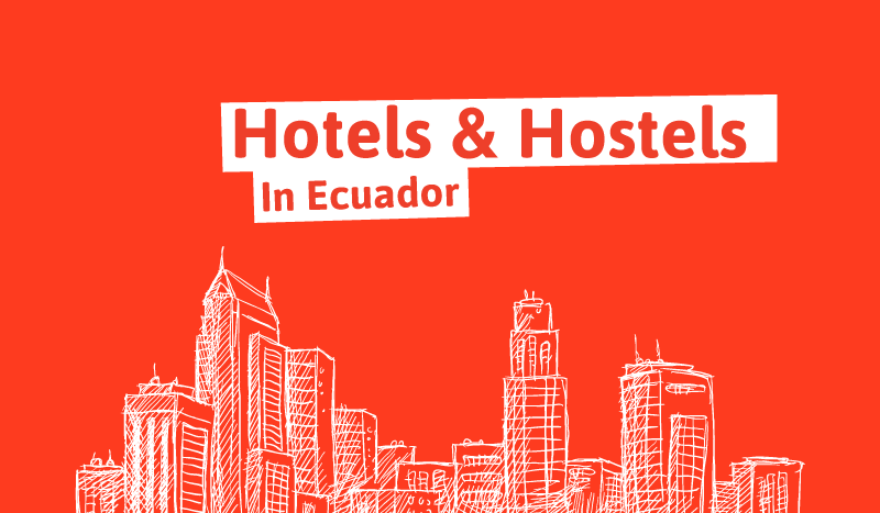 Hotels & Hostels in Ecuador
