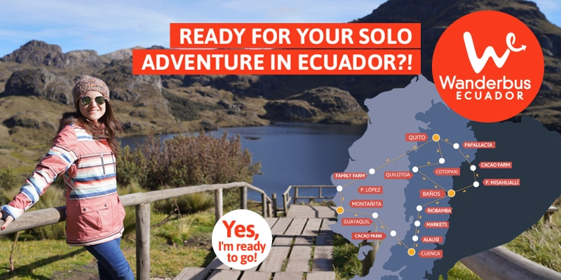 Solo female adventure in Ecuador