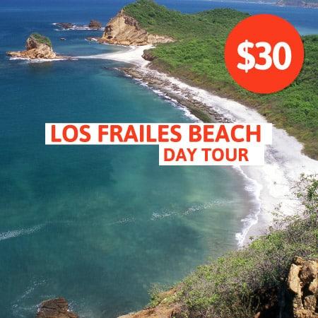Los Frailes Beach Day Tour