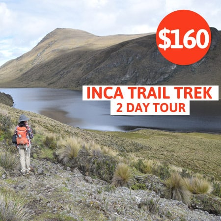 Inca Trail 2 Day Tour